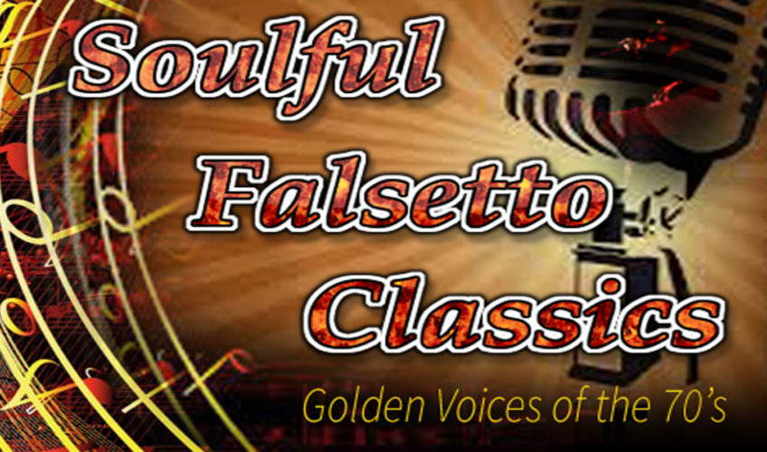SOULFUL FALSETTO CLASSICS                                                                                                                                                                                                        WED   10PM-1AM EST
