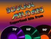 SOULFUL MELODIES                                                                                                                           6PM-8PM EST SUN