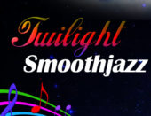 TWILIGHT SMOOTHJAZZ                                                                                                                                                                   1AM-4AM EST