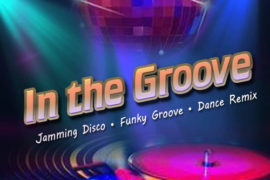 IN THE GROOVE-Thurs 3-6PM EST